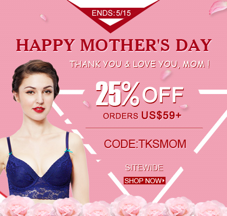 MOTHER'S DAY COUPON-25% OFF ORDER US $59+